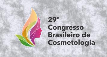 29º Congresso Brasileiro De Cosmetologia